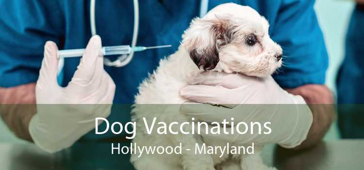 Dog Vaccinations Hollywood - Maryland