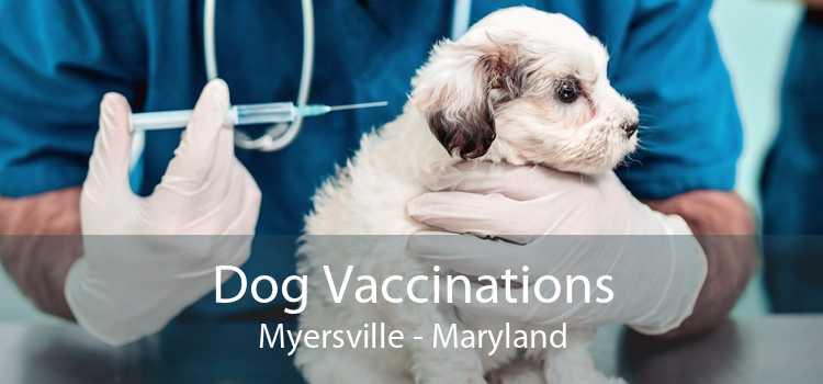 Dog Vaccinations Myersville - Maryland
